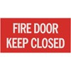 """Fire Door – Keep Closed"""